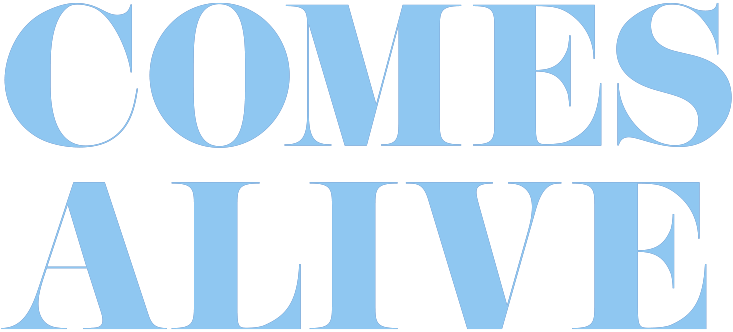 YOUR HOME COMES ALIVE